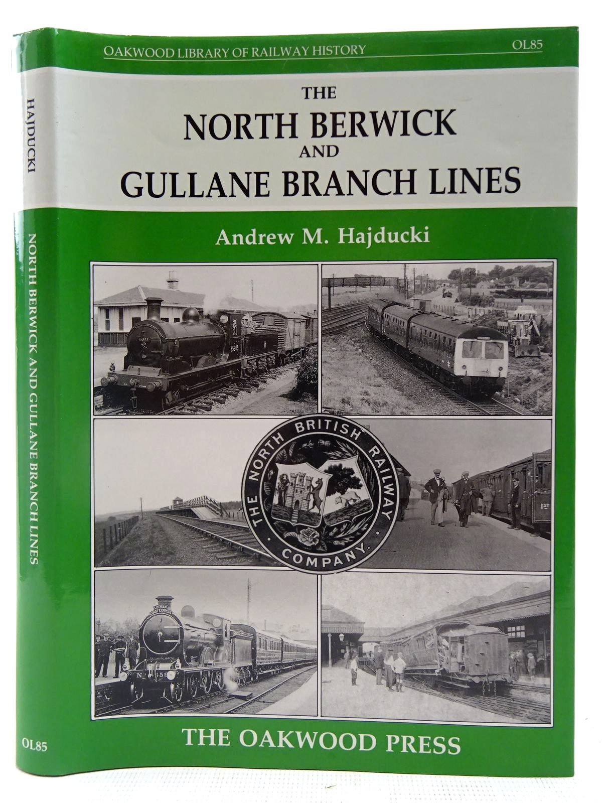 Photo of THE NORTH BERWICK AND GULLANE BRANCH LINES written by Hajducki, Andrew M. published by The Oakwood Press (STOCK CODE: 2127575)  for sale by Stella & Rose's Books