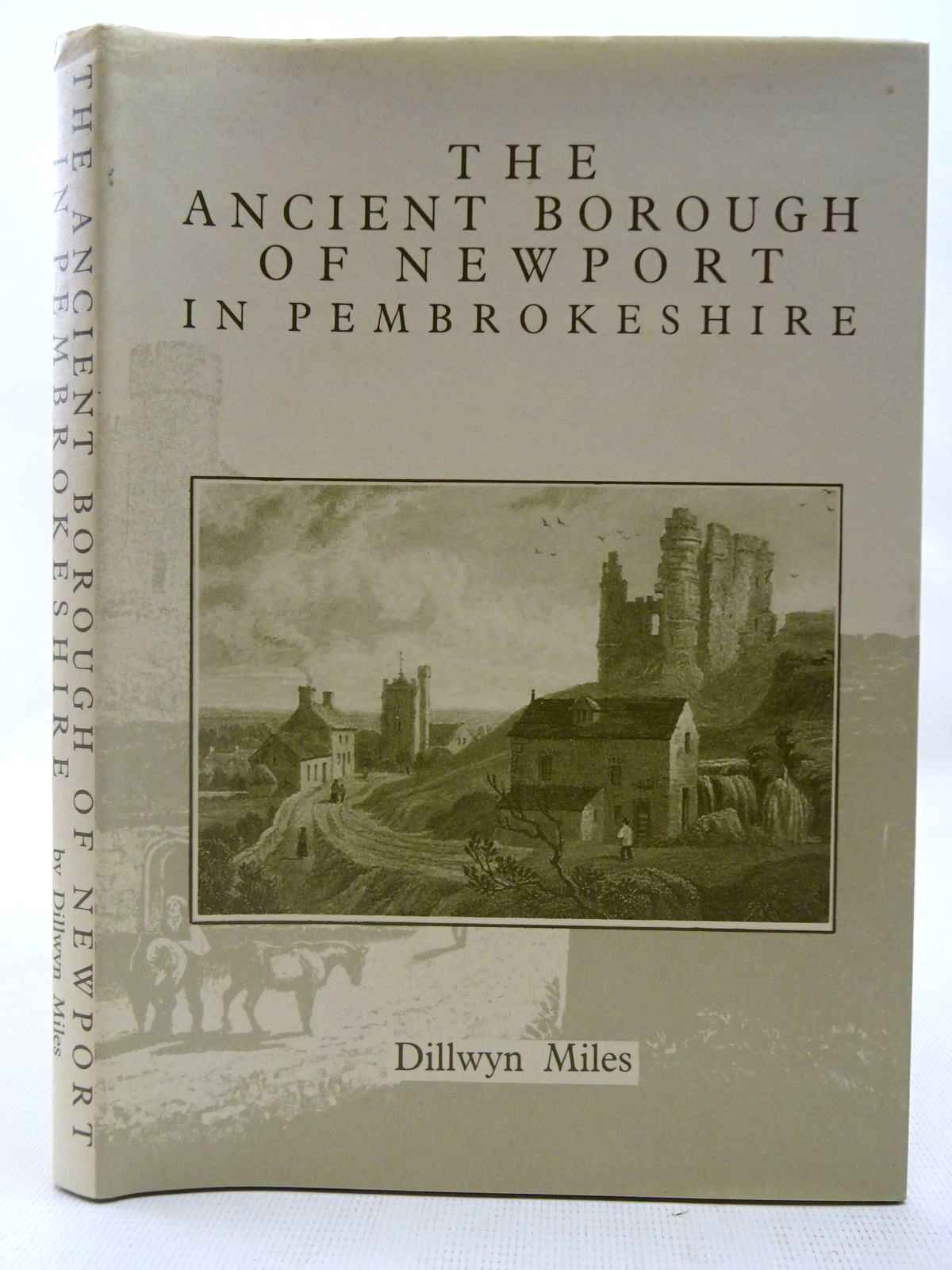 Photo of THE ANCIENT BOROUGH OF NEWPORT IN PEMBROKESHIRE written by Miles, Dillwyn published by Cemais Publications (STOCK CODE: 2127614)  for sale by Stella & Rose's Books