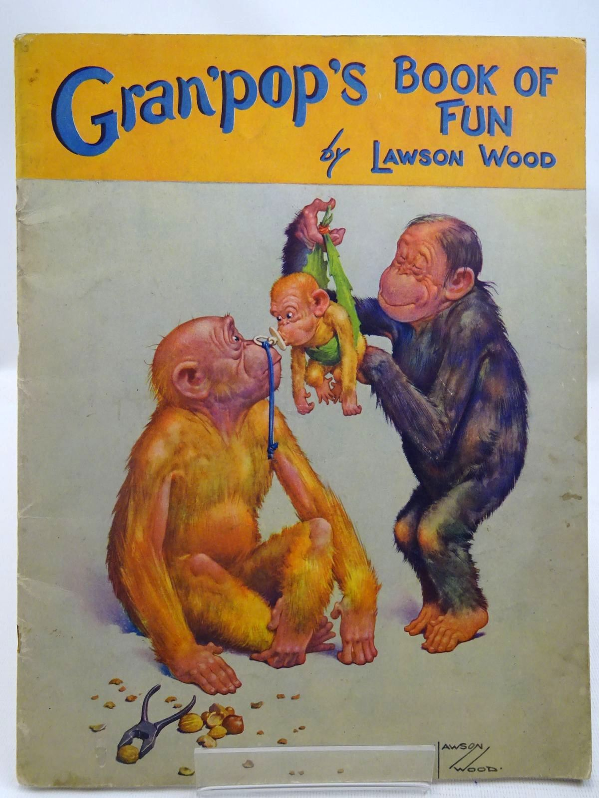 Photo of GRAN'POP'S BOOK OF FUN written by Wood, Lawson illustrated by Wood, Lawson published by Birn Brothers Ltd. (STOCK CODE: 2127702)  for sale by Stella & Rose's Books