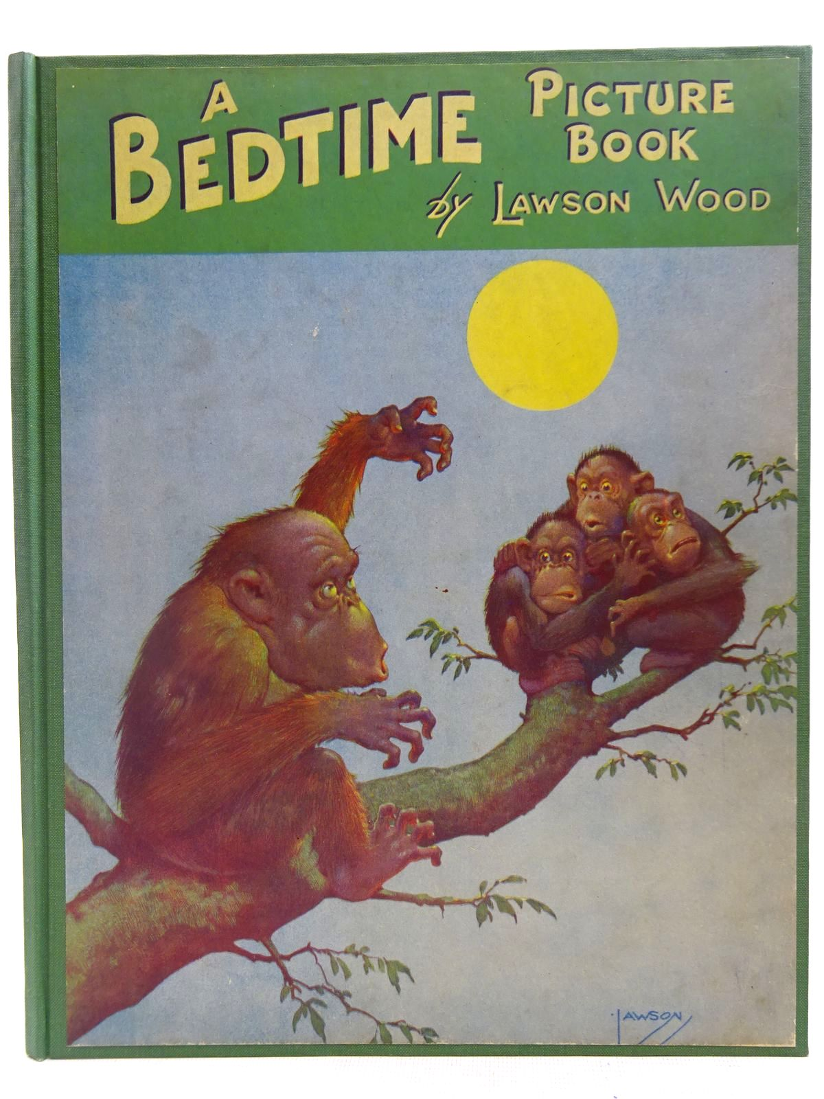 Photo of A BEDTIME PICTURE BOOK written by Wood, Lawson illustrated by Wood, Lawson published by Birn Brothers Ltd. (STOCK CODE: 2127704)  for sale by Stella & Rose's Books