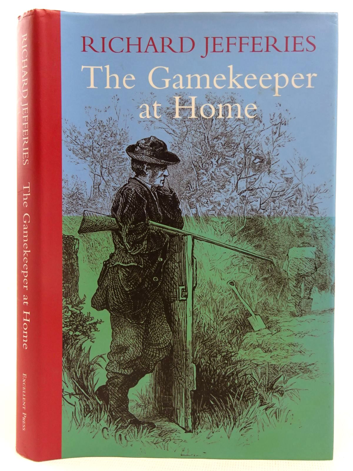 Photo of THE GAMEKEEPER AT HOME written by Jefferies, Richard published by Excellent Press (STOCK CODE: 2127714)  for sale by Stella & Rose's Books