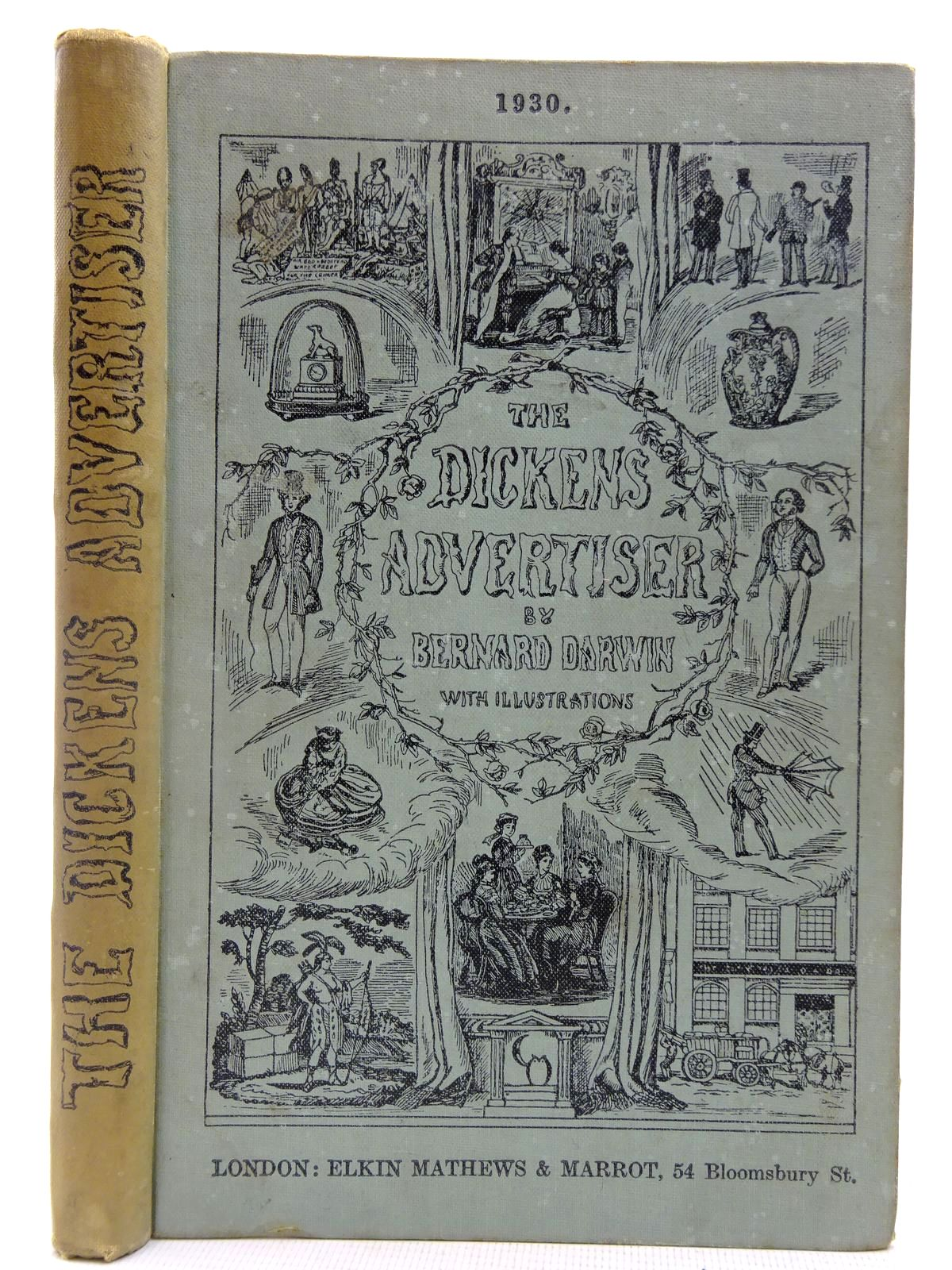 Photo of THE DICKENS ADVERTISER written by Darwin, Bernard<br />Dickens, Charles published by Elkin Mathews & Marrot (STOCK CODE: 2127717)  for sale by Stella & Rose's Books