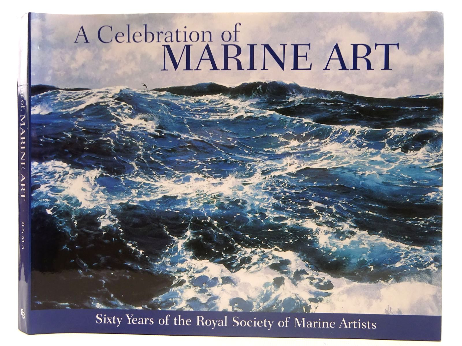 Photo of A CELEBRATION OF MARINE ART published by Bounty Books (STOCK CODE: 2127732)  for sale by Stella & Rose's Books