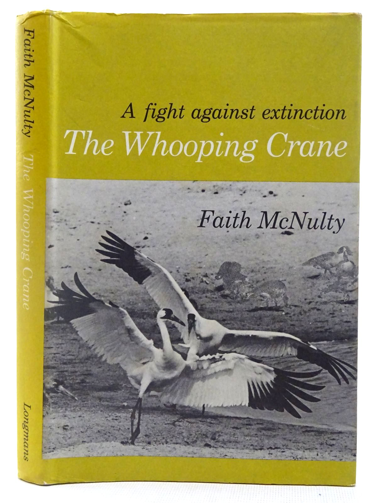 Photo of THE WHOOPING CRANE written by McNulty, Faith published by Longmans (STOCK CODE: 2127757)  for sale by Stella & Rose's Books