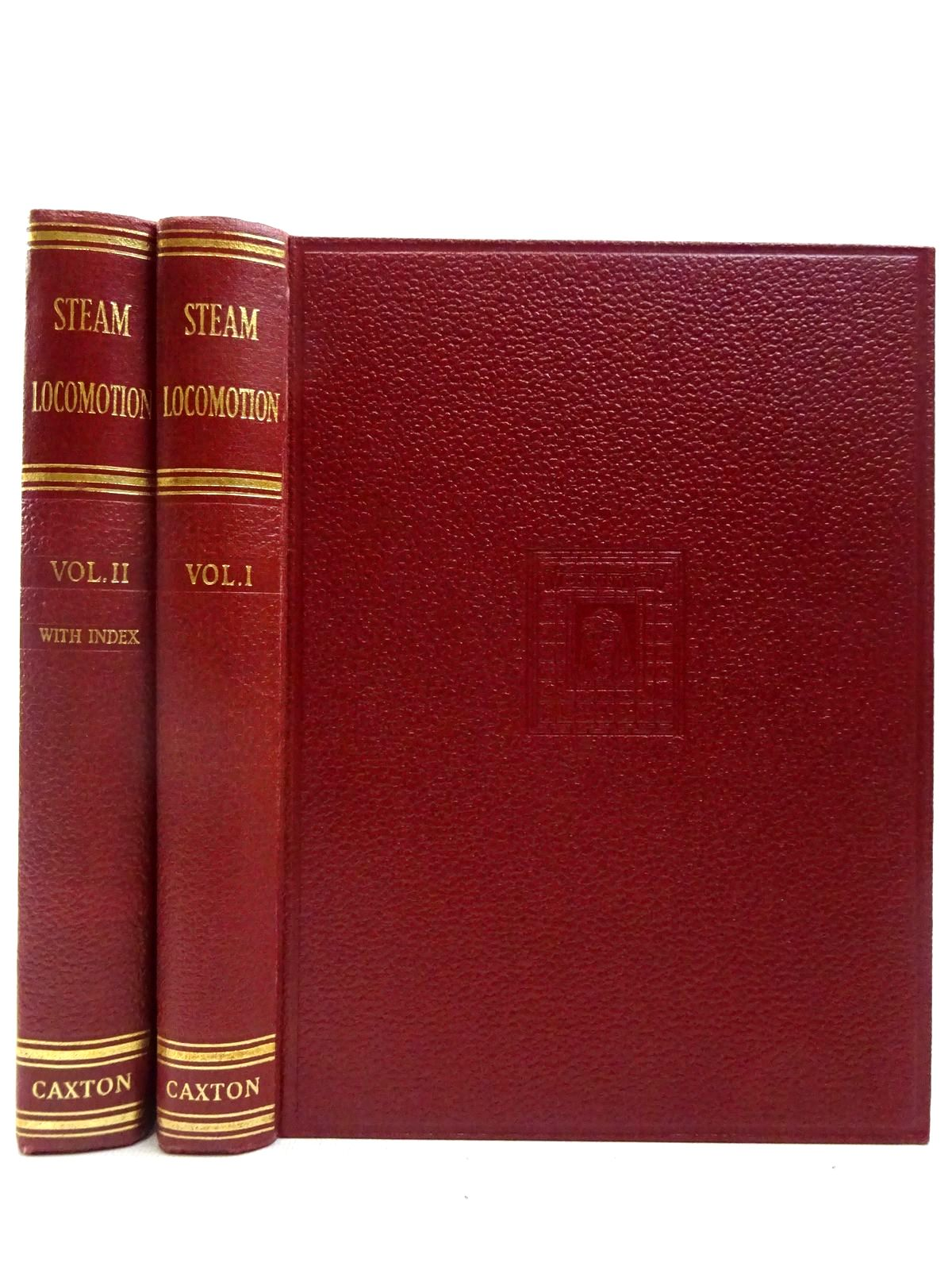 Photo of STEAM LOCOMOTION (2 VOLUMES) written by Poultney, Edward Cecil published by Caxton Publishing Company Limited (STOCK CODE: 2127772)  for sale by Stella & Rose's Books