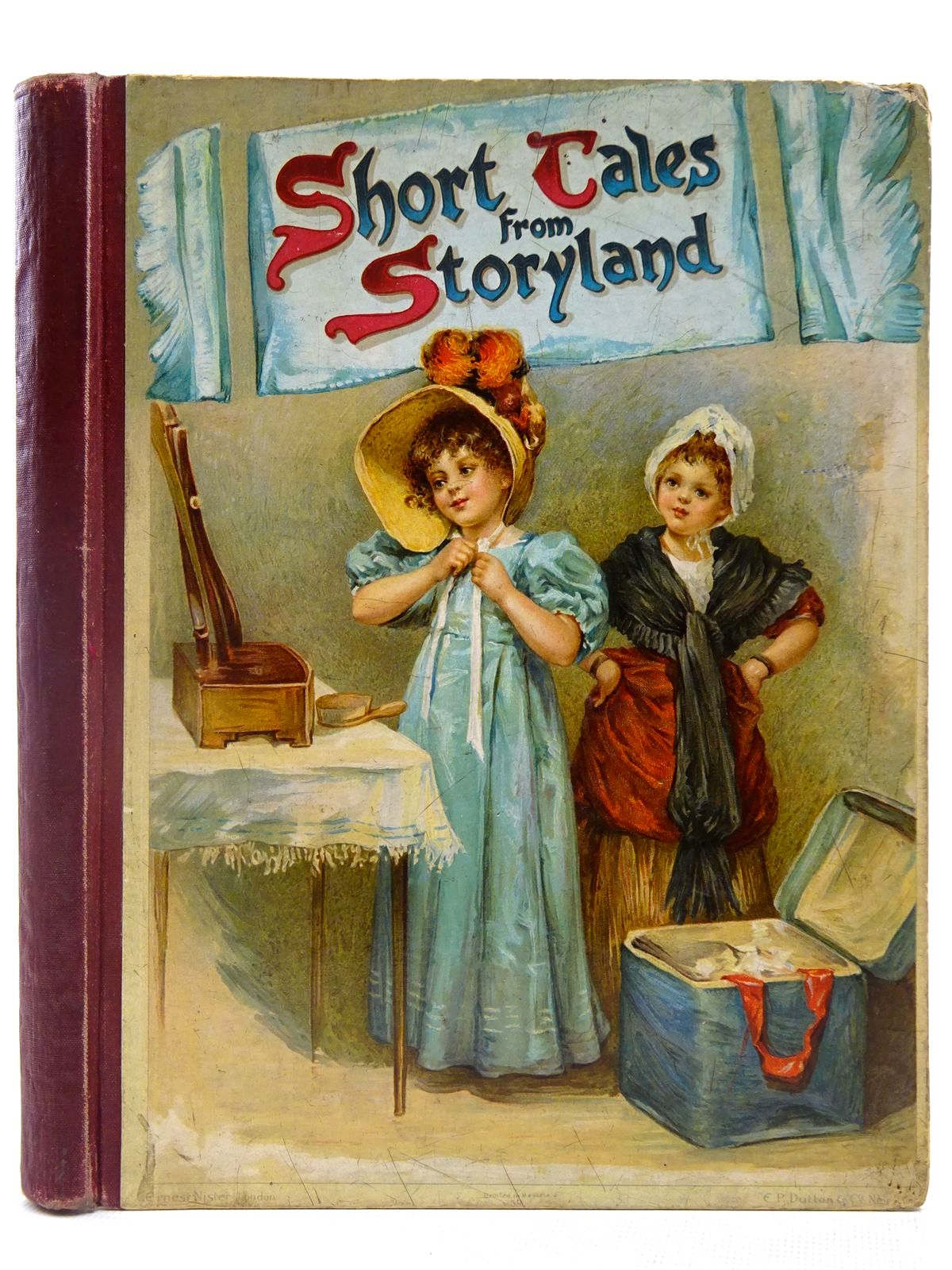 Photo of SHORT TALES FROM STORYLAND written by Everett-Green, Evelyn illustrated by Lucas, Mrs Seymour<br />Lance, Eveline published by Ernest Nister, E.P. Dutton & Co. (STOCK CODE: 2127776)  for sale by Stella & Rose's Books