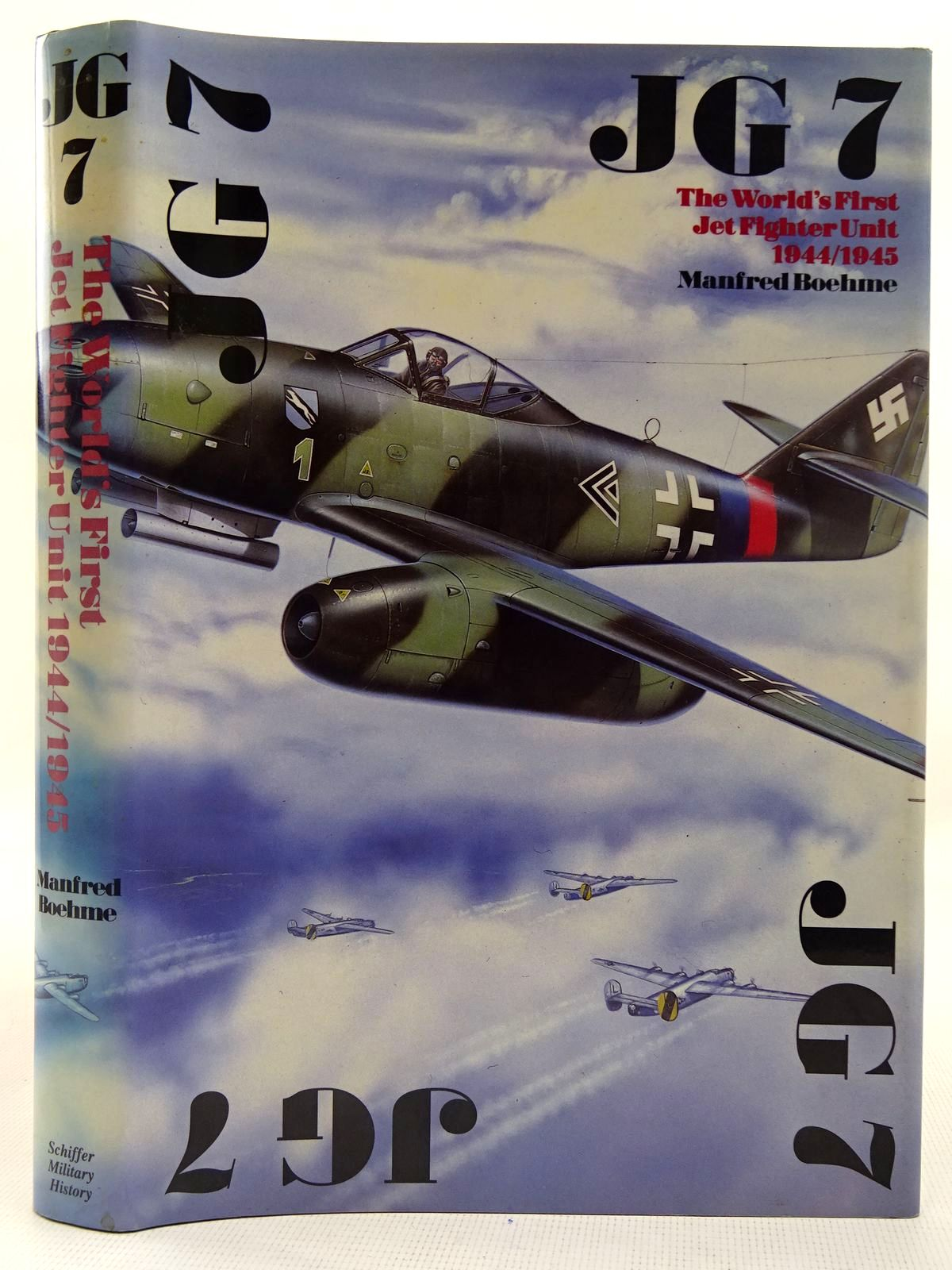Photo of JG 7 THE WORLD'S FIRST JET FIGHTER UNIT 1944/1945 written by Boehme, Manfred<br />Johnstone, David published by Schiffer Military History (STOCK CODE: 2127791)  for sale by Stella & Rose's Books