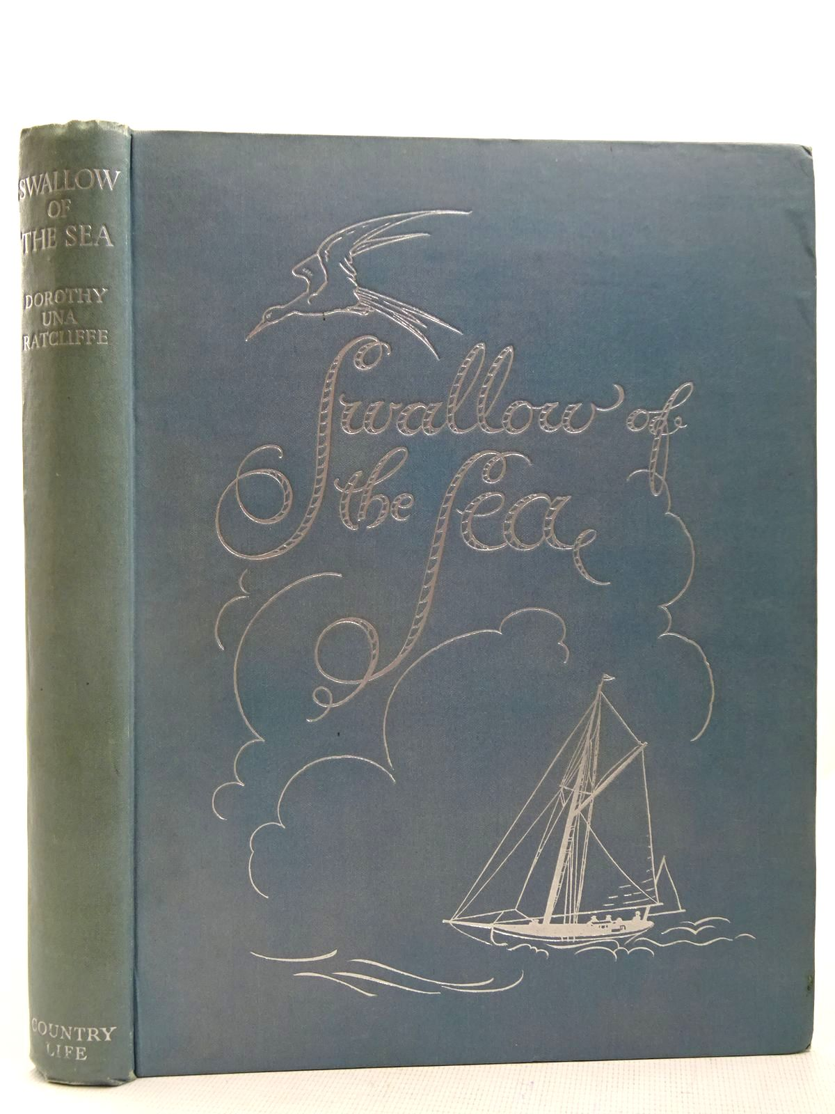 Photo of SWALLOW OF THE SEA written by Ratcliffe, Dorothy Una illustrated by Dobson, Margaret published by Country Life Limited (STOCK CODE: 2127829)  for sale by Stella & Rose's Books