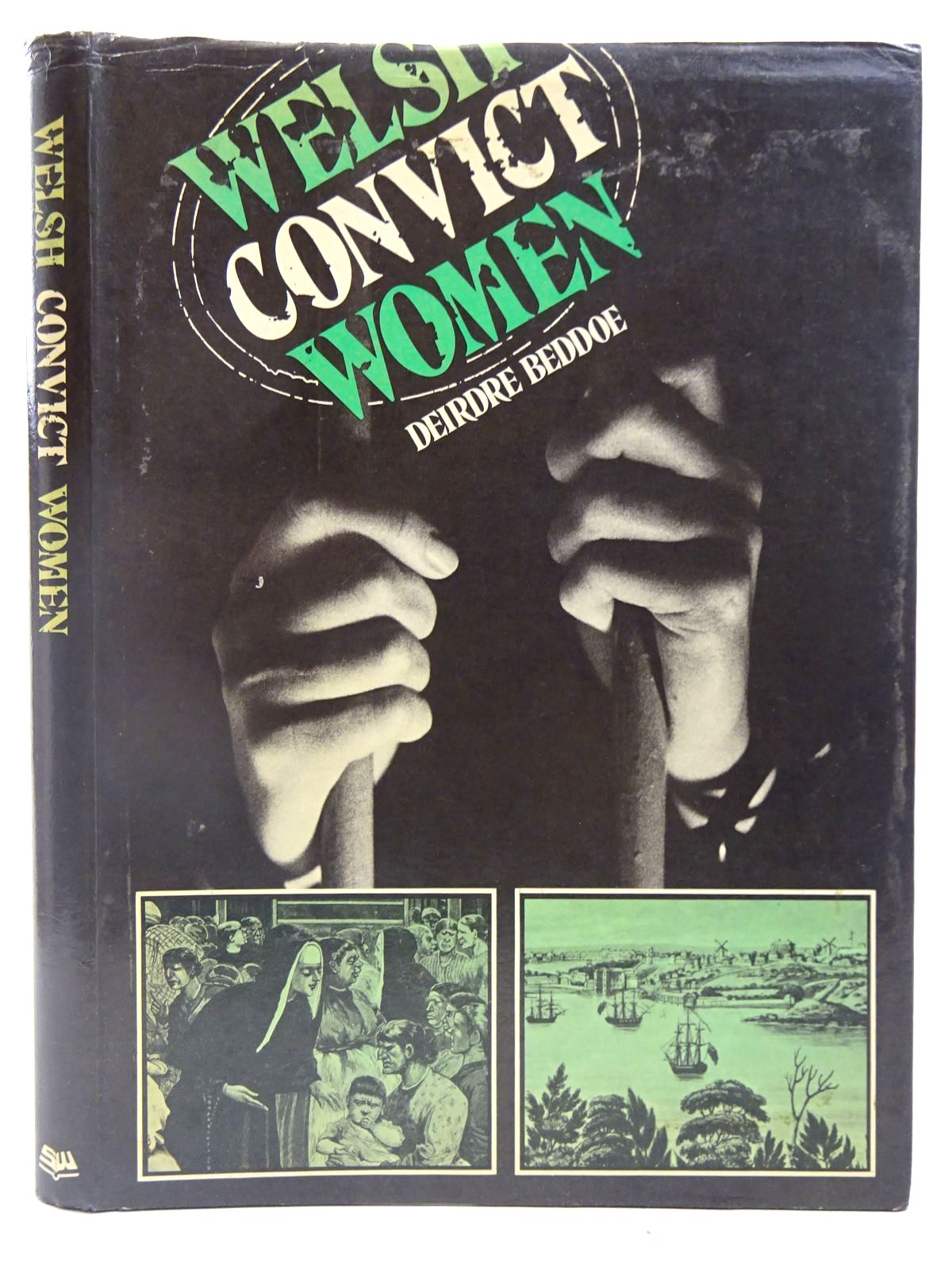 Photo of WELSH CONVICT WOMEN written by Beddoe, Deirdre published by Stewart Williams (STOCK CODE: 2127892)  for sale by Stella & Rose's Books