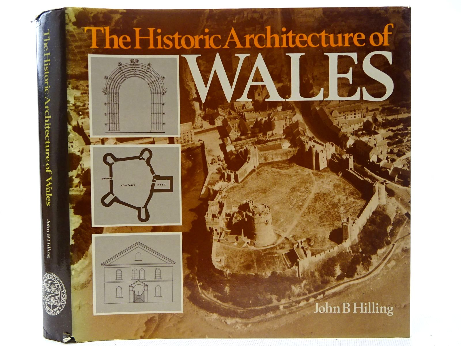 Photo of THE HISTORIC ARCHITECTURE OF WALES written by Hilling, John B. published by University of Wales (STOCK CODE: 2127918)  for sale by Stella & Rose's Books