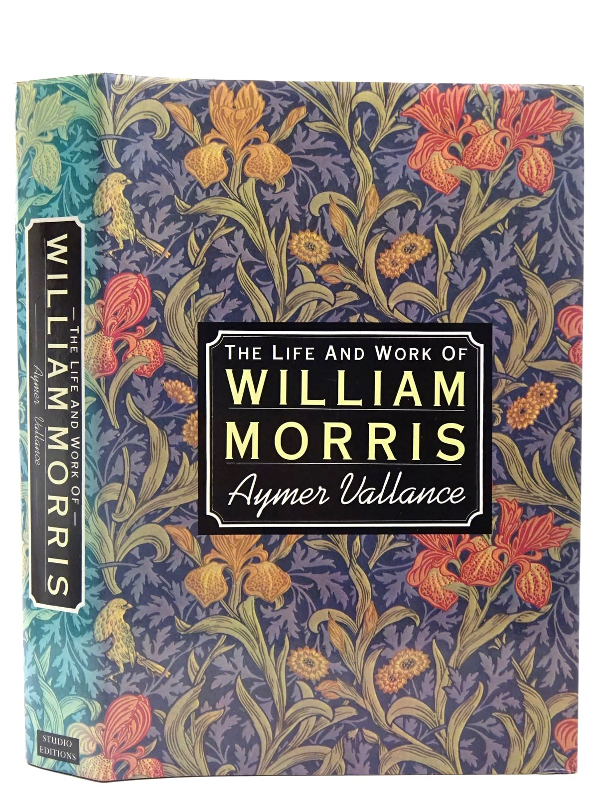 Photo of WILLIAM MORRIS HIS ART HIS WRITINGS AND HIS PUBLIC LIFE written by Vallance, Aymer published by Studio Editions (STOCK CODE: 2127922)  for sale by Stella & Rose's Books
