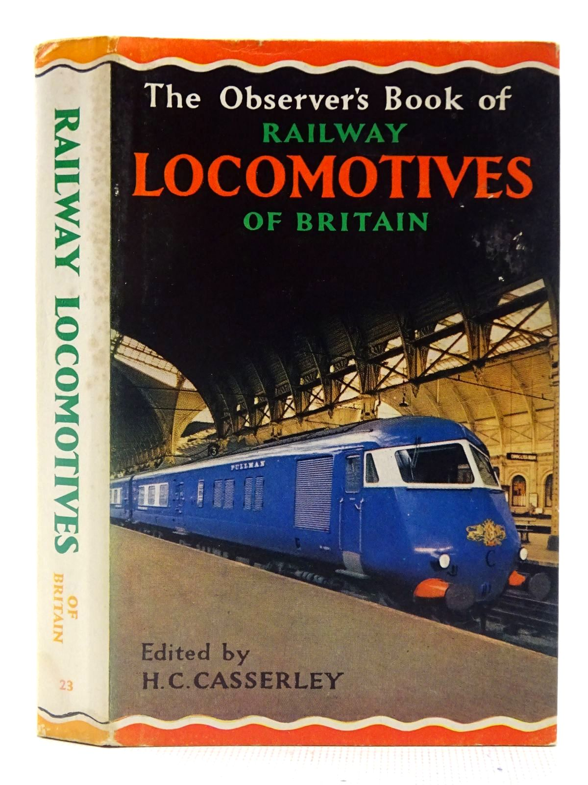 Photo of THE OBSERVER'S BOOK OF RAILWAY LOCOMOTIVES OF BRITAIN written by Casserley, H.C. published by Frederick Warne & Co Ltd., Frederick Warne & Co. Inc. (STOCK CODE: 2127929)  for sale by Stella & Rose's Books