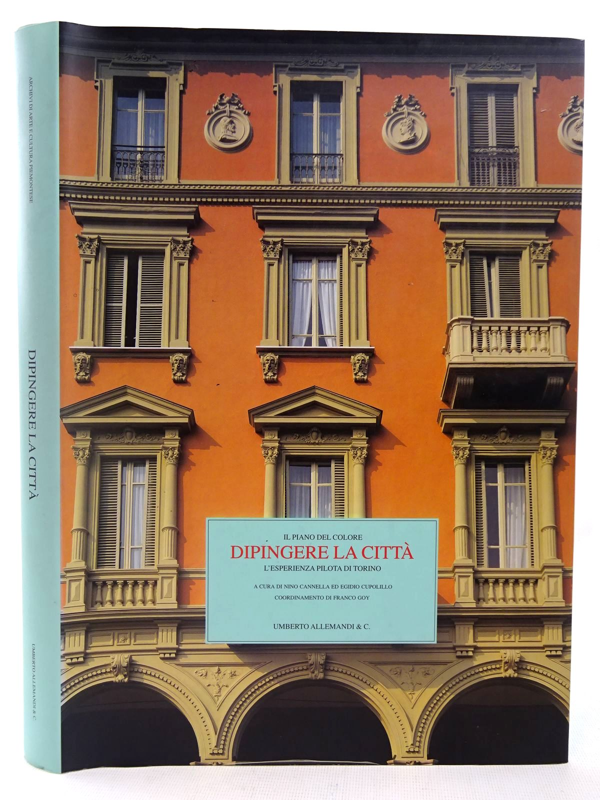 Photo of IL PIANO DEL COLORE DIPINGERE LA CITTA L'ESPERIENZA PILOTA DI TORNIO written by Cannella, Nino<br />Cxupolillo, Ed Egidio<br />Goy, Franco published by Umberto Allemandi & C. (STOCK CODE: 2127944)  for sale by Stella & Rose's Books