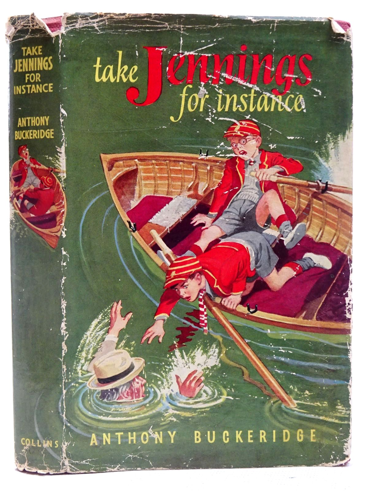 Photo of TAKE JENNINGS FOR INSTANCE written by Buckeridge, Anthony illustrated by Mays,  published by Collins (STOCK CODE: 2127957)  for sale by Stella & Rose's Books