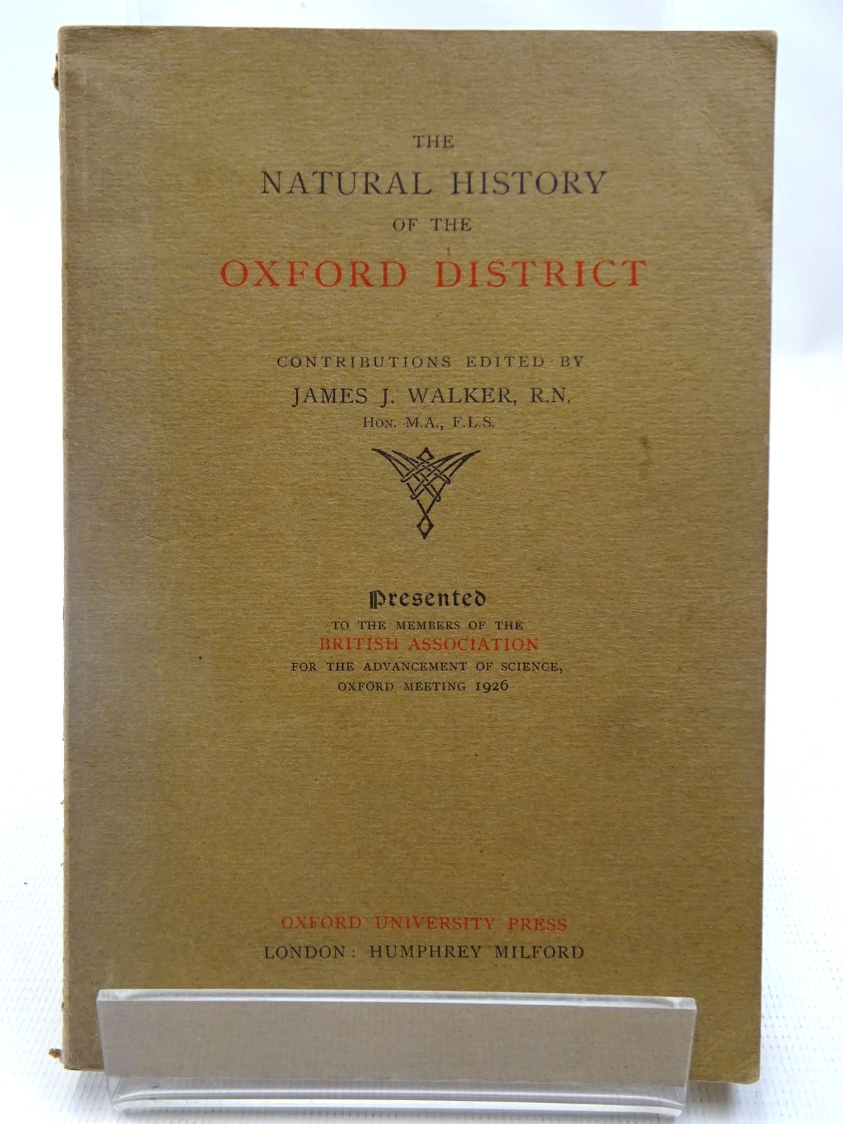 Photo of THE NATURAL HISTORY OF THE OXFORD DISTRICT written by Walker, James J. published by Oxford University Press, Humphrey Milford (STOCK CODE: 2127987)  for sale by Stella & Rose's Books