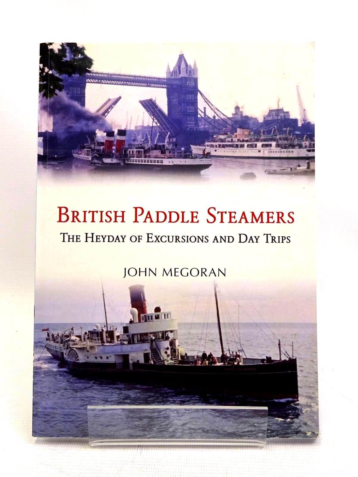 Photo of BRITISH PADDLE STEAMERS written by Megoran, Winston published by Amberley Publishing (STOCK CODE: 2128046)  for sale by Stella & Rose's Books