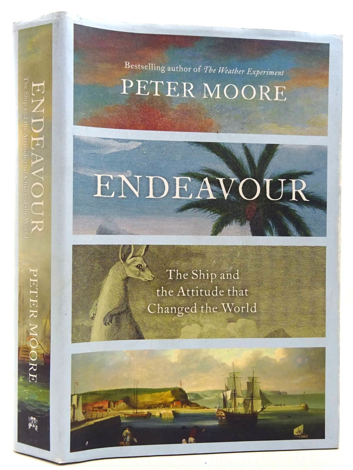 Photo of ENDEAVOUR THE SHIP AND THE ATTITUDE THAT CHANGED THE WORLD written by Moore, Peter published by Chatto & Windus (STOCK CODE: 2128086)  for sale by Stella & Rose's Books