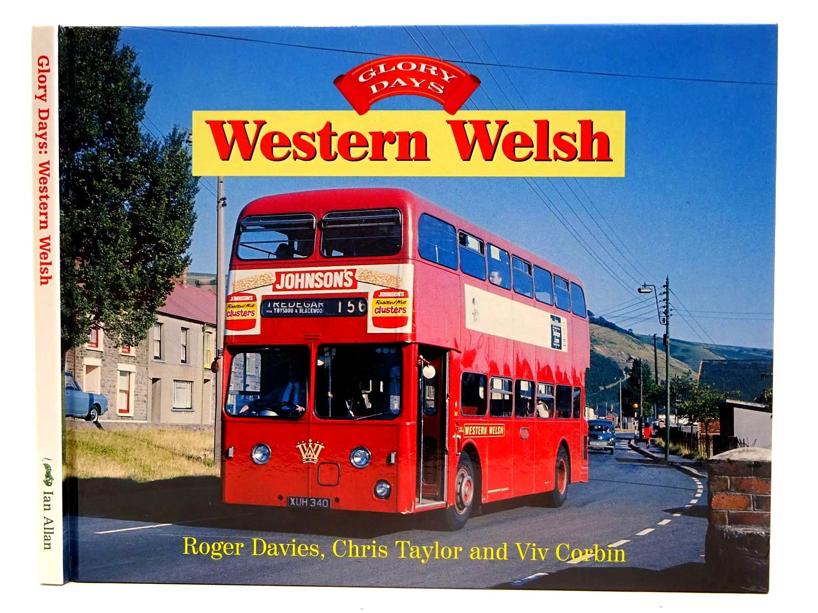 Photo of GLORY DAYS: WESTERN WELSH written by Davies, Roger<br />Taylor, Chris<br />Corbin, Viv published by Ian Allan (STOCK CODE: 2128114)  for sale by Stella & Rose's Books