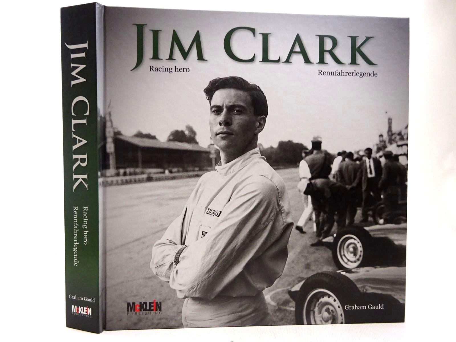 Photo of JIM CLARK RACING HERO written by Gauld, Graham published by McKlein Publishing (STOCK CODE: 2128167)  for sale by Stella & Rose's Books