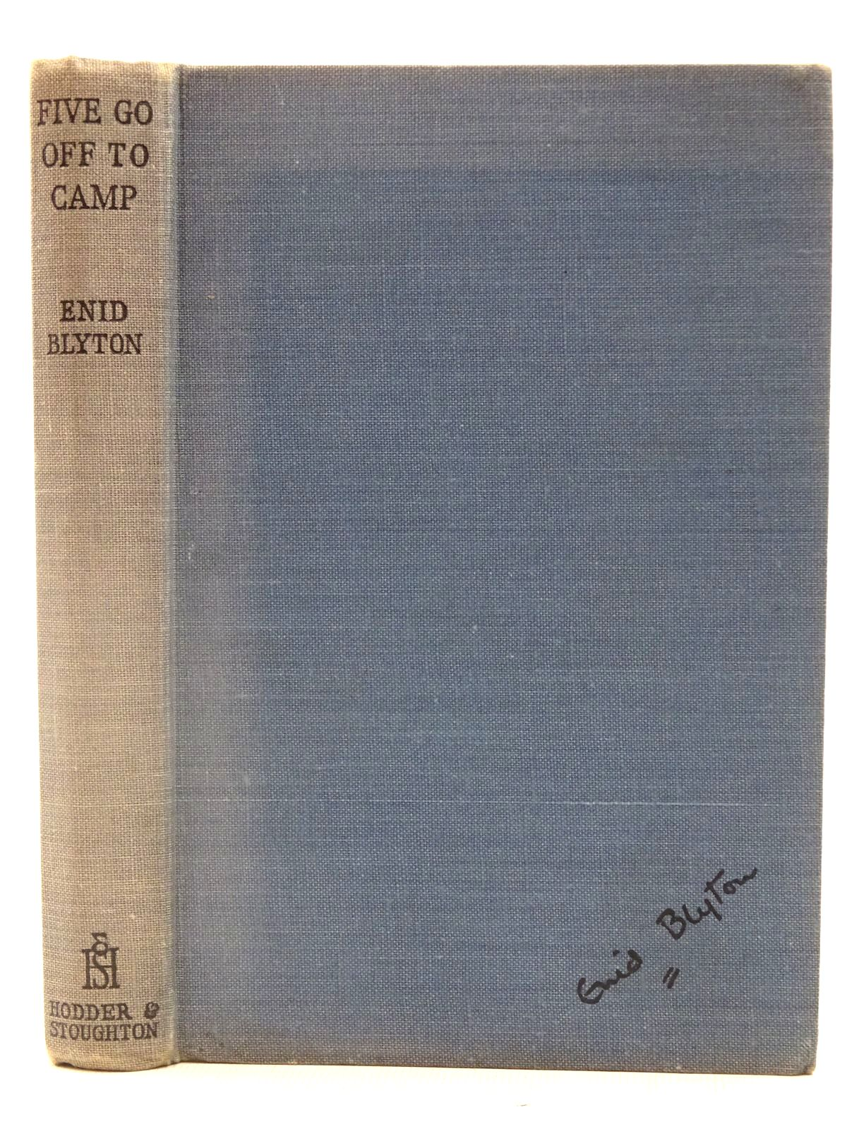 Photo of FIVE GO OFF TO CAMP written by Blyton, Enid illustrated by Soper, Eileen published by Hodder & Stoughton (STOCK CODE: 2128181)  for sale by Stella & Rose's Books