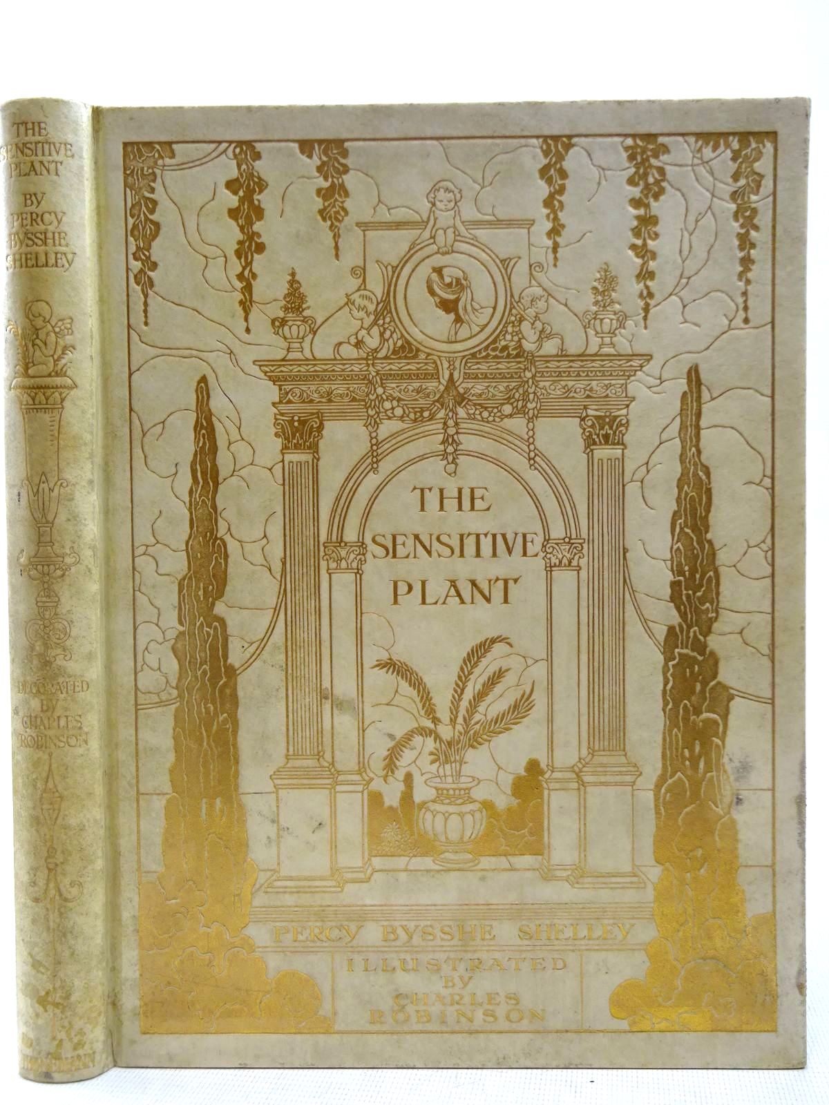 Photo of THE SENSITIVE PLANT written by Shelley, Percy Bysshe illustrated by Robinson, Charles published by William Heinemann (STOCK CODE: 2128229)  for sale by Stella & Rose's Books