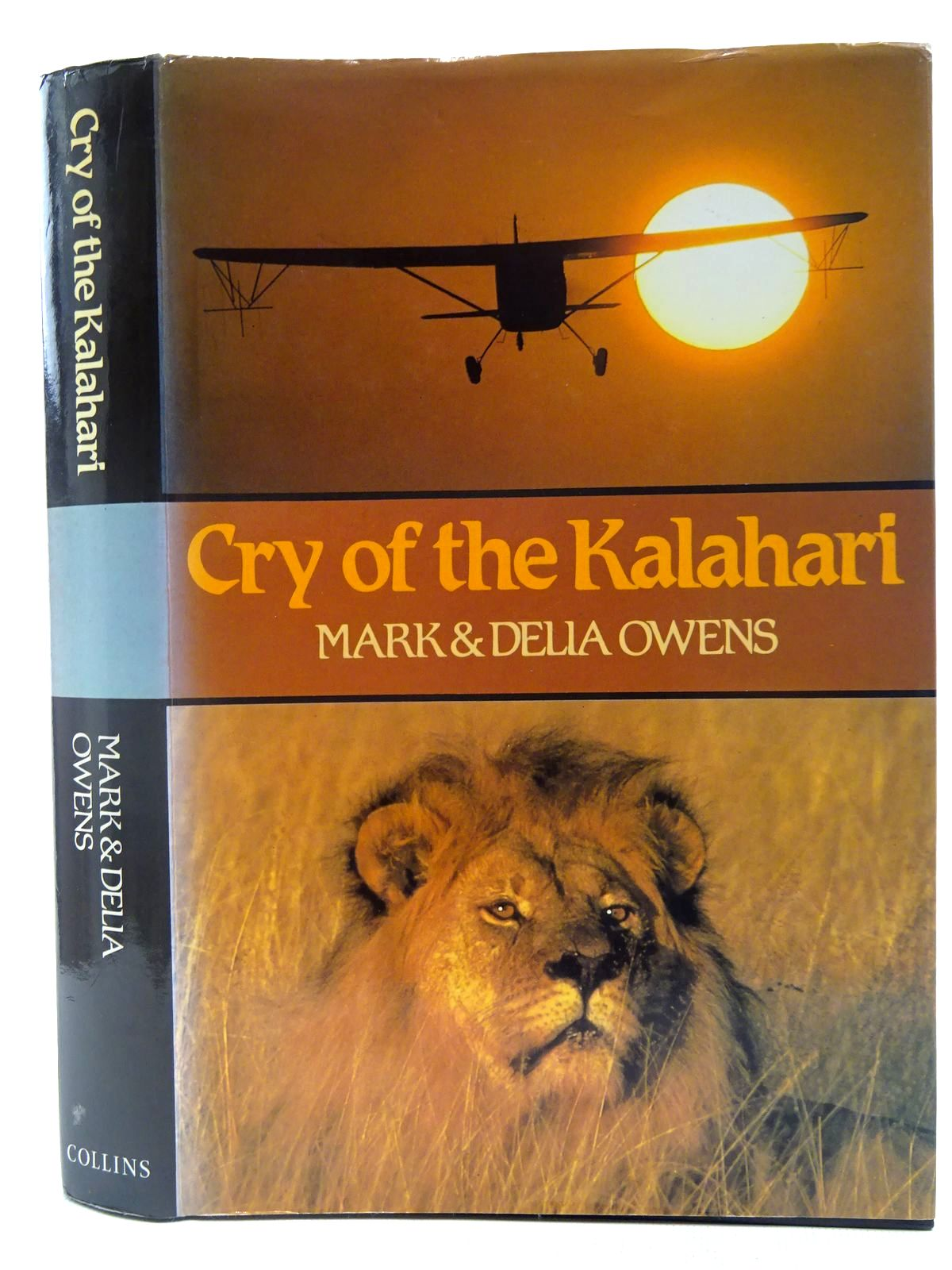 Photo of CRY OF THE KALAHARI written by Owens, Mark<br />Owens, Delia published by Collins (STOCK CODE: 2128280)  for sale by Stella & Rose's Books