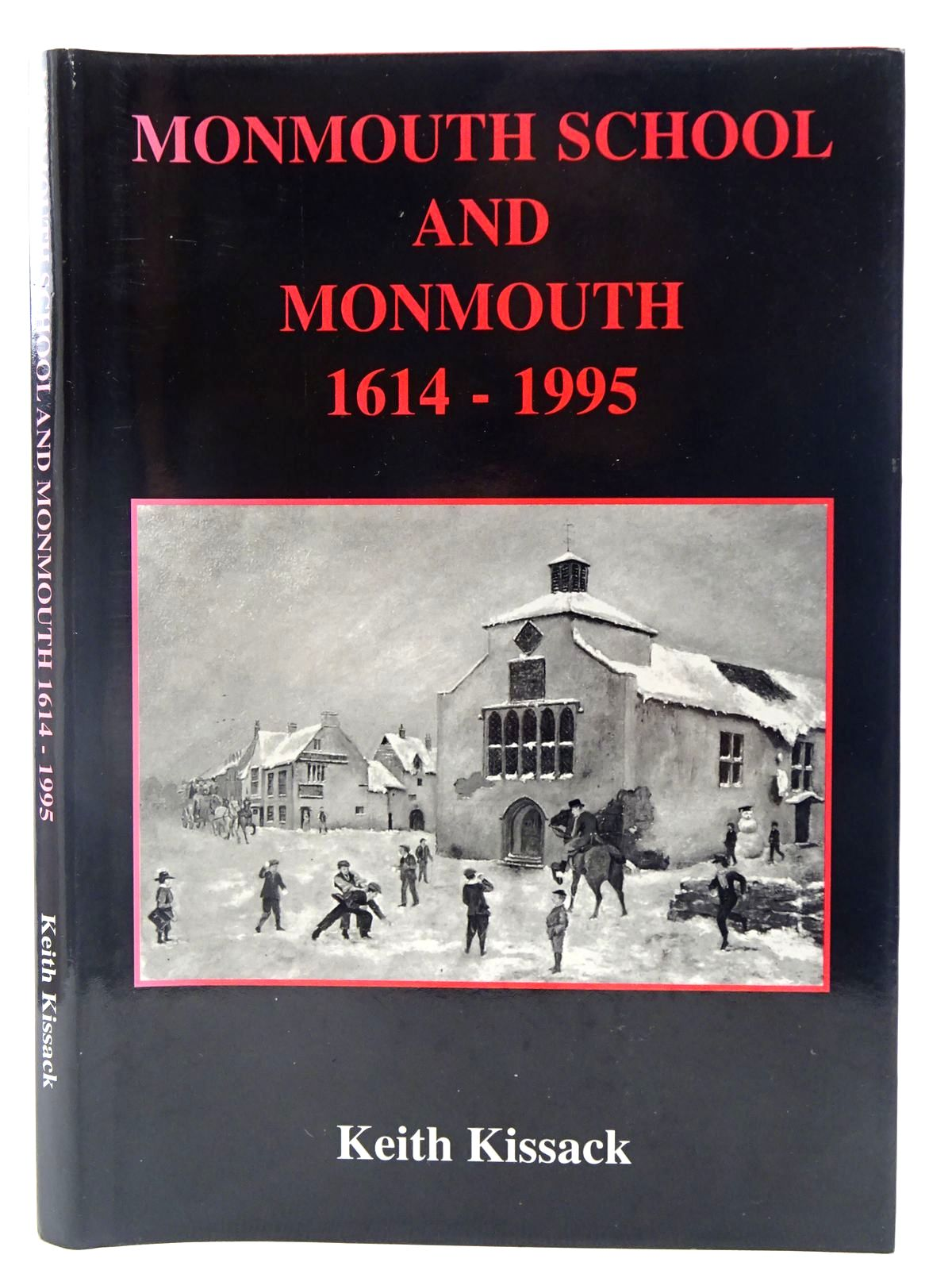 Photo of MONMOUTH SCHOOL AND MONMOUTH 1614-1995 written by Kissack, Keith published by Lapridge Publications (STOCK CODE: 2128303)  for sale by Stella & Rose's Books