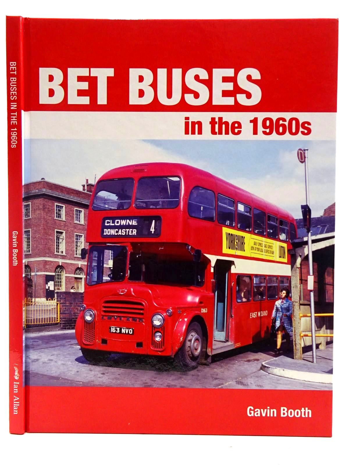Photo of BET BUSES OF THE 1960S written by Booth, Gavin published by Ian Allan (STOCK CODE: 2128392)  for sale by Stella & Rose's Books