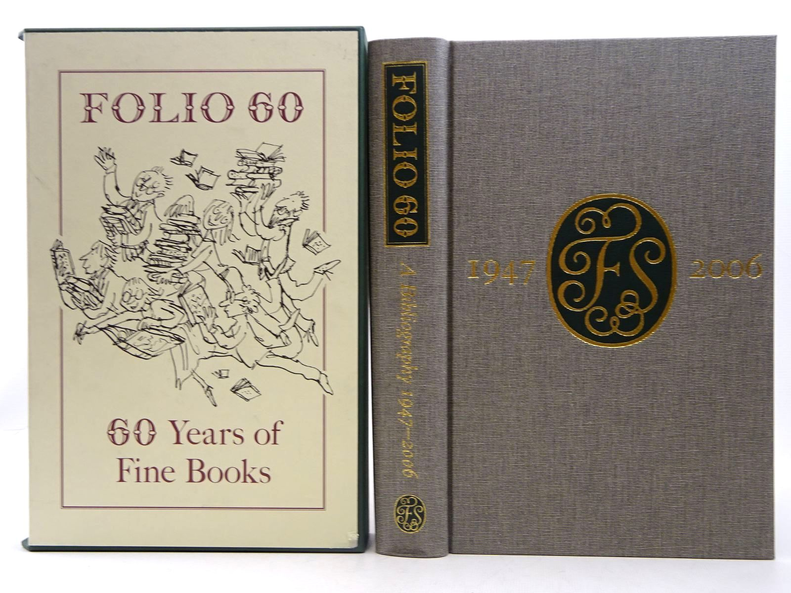 Photo of FOLIO 60: A BIBLIOGRAPHY OF THE FOLIO SOCIETY 1947-2006 written by Nash, Paul W. published by Folio Society (STOCK CODE: 2128401)  for sale by Stella & Rose's Books
