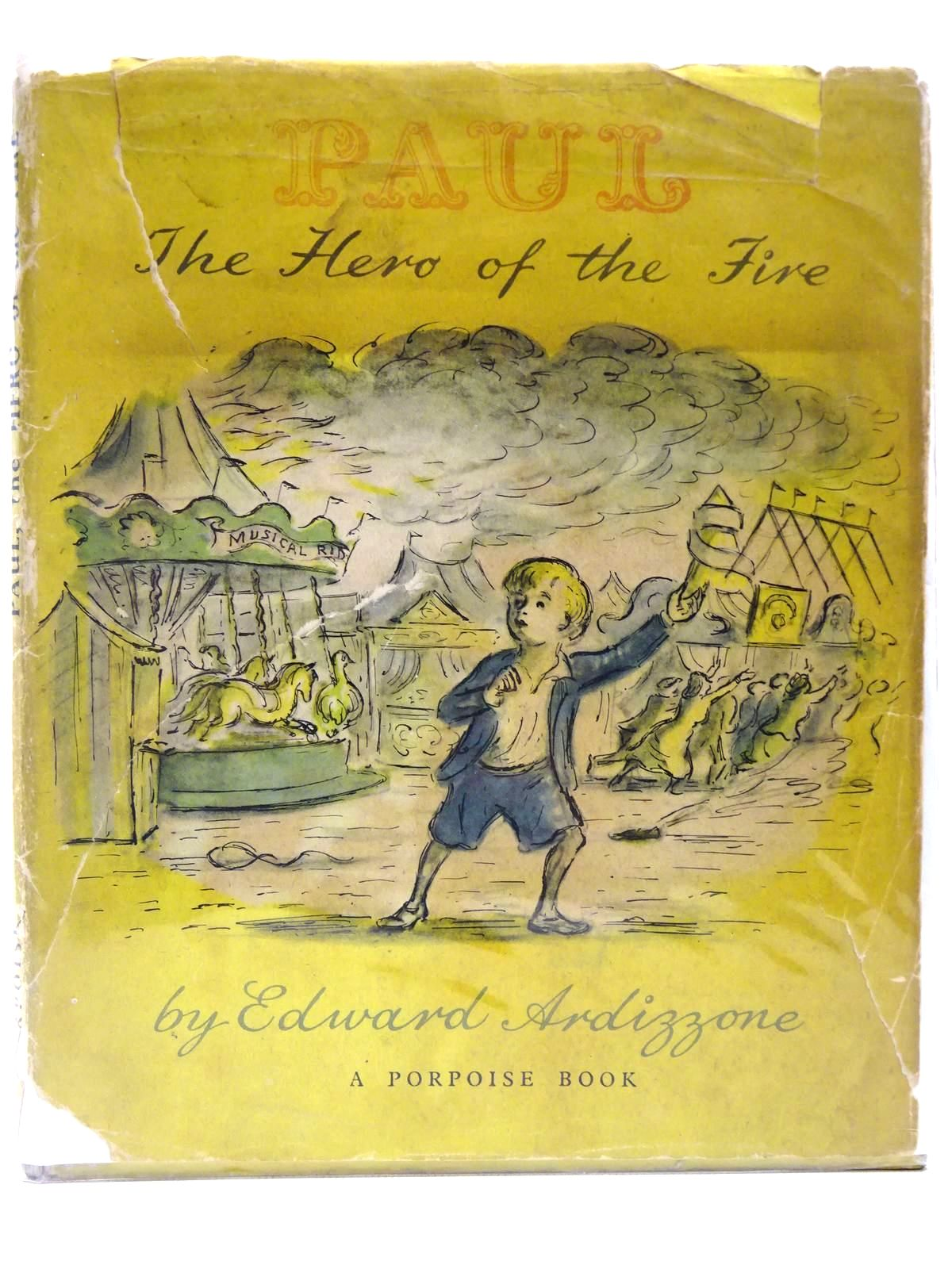 Photo of PAUL THE HERO OF THE FIRE written by Ardizzone, Edward illustrated by Ardizzone, Edward published by Penguin Books (STOCK CODE: 2128409)  for sale by Stella & Rose's Books