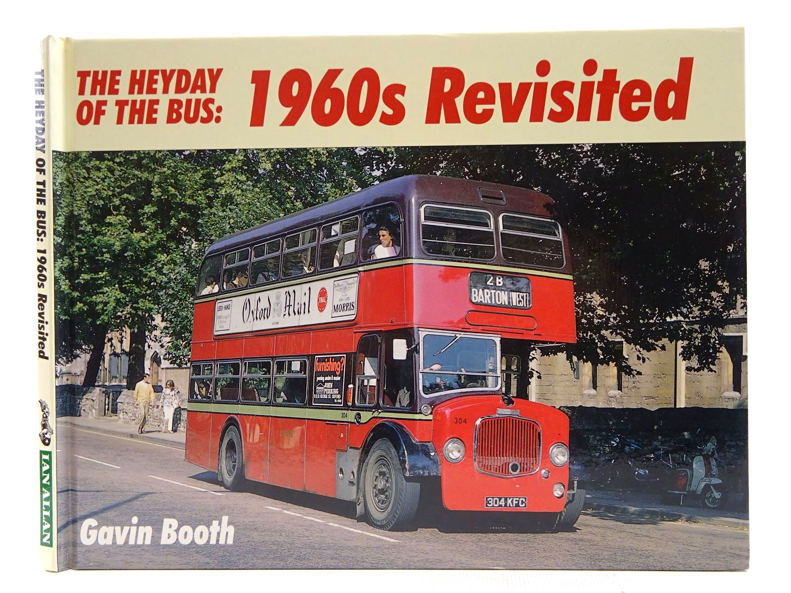 Photo of THE HEYDAY OF THE BUS: 1960S REVISITED written by Booth, Gavin published by Ian Allan (STOCK CODE: 2128427)  for sale by Stella & Rose's Books
