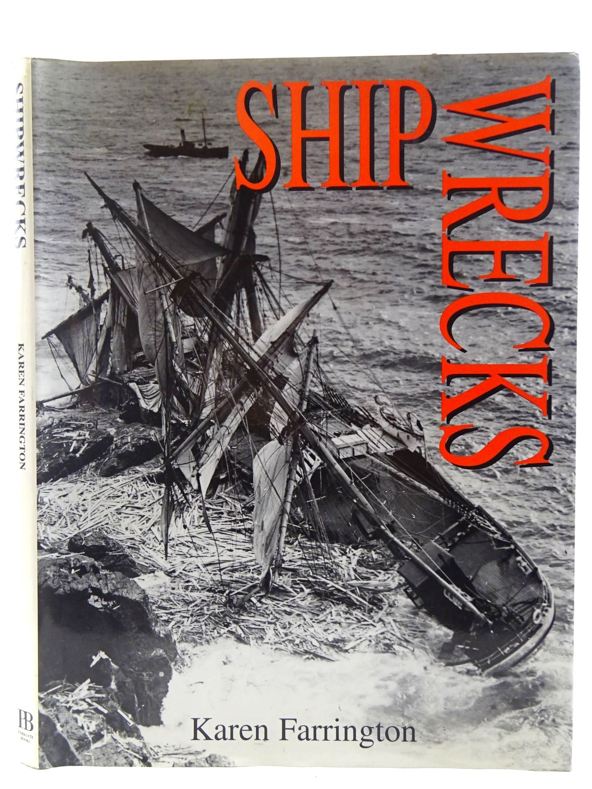 Photo of SHIPWRECKS written by Farrington, Karen published by Parkgate Books (STOCK CODE: 2128442)  for sale by Stella & Rose's Books