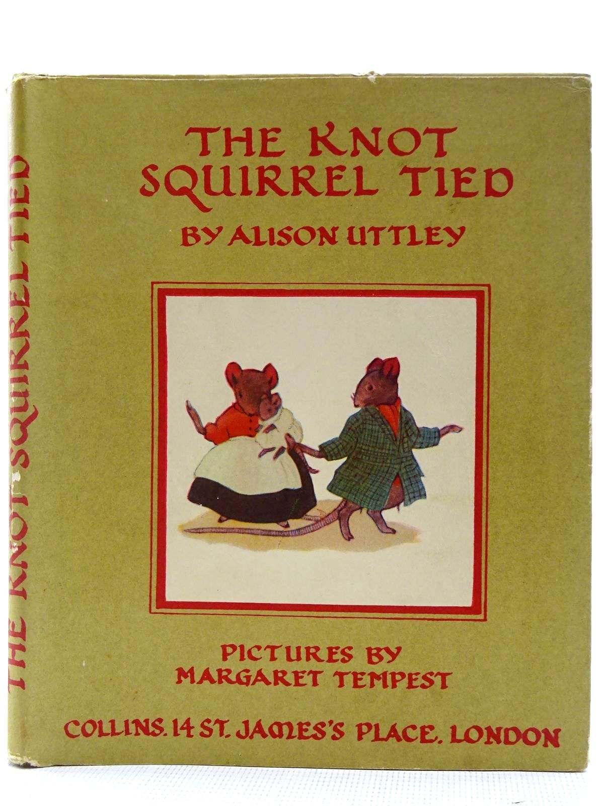 Photo of THE KNOT SQUIRREL TIED written by Uttley, Alison illustrated by Tempest, Margaret published by Collins (STOCK CODE: 2128469)  for sale by Stella & Rose's Books