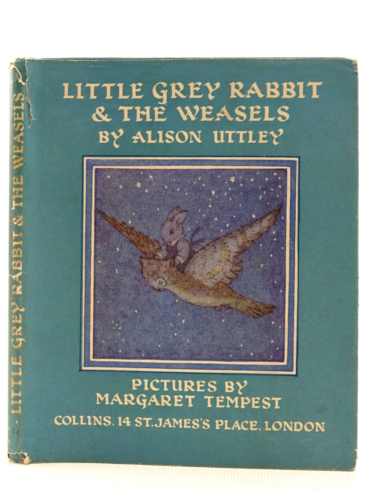 Photo of LITTLE GREY RABBIT & THE WEASELS written by Uttley, Alison illustrated by Tempest, Margaret published by Collins (STOCK CODE: 2128471)  for sale by Stella & Rose's Books