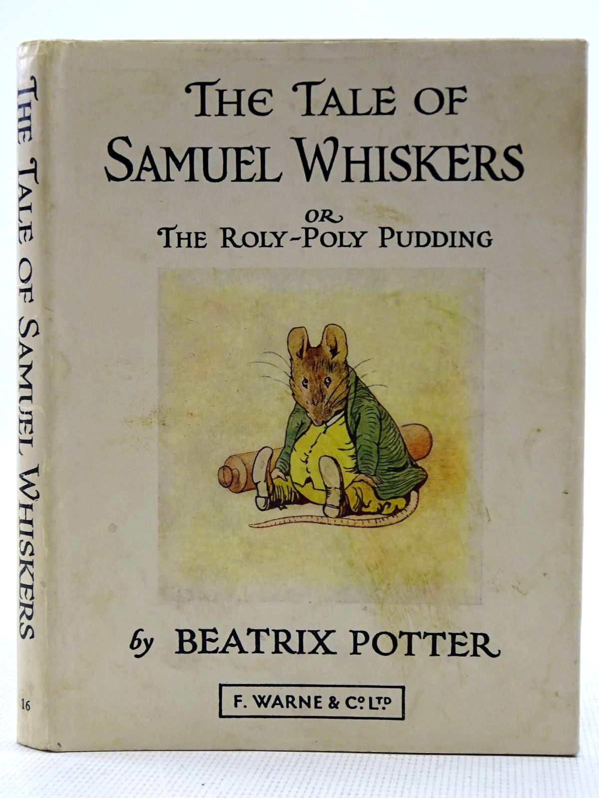 Photo of THE TALE OF SAMUEL WHISKERS OR THE ROLY-POLY PUDDING written by Potter, Beatrix illustrated by Potter, Beatrix published by Frederick Warne & Co Ltd. (STOCK CODE: 2128483)  for sale by Stella & Rose's Books