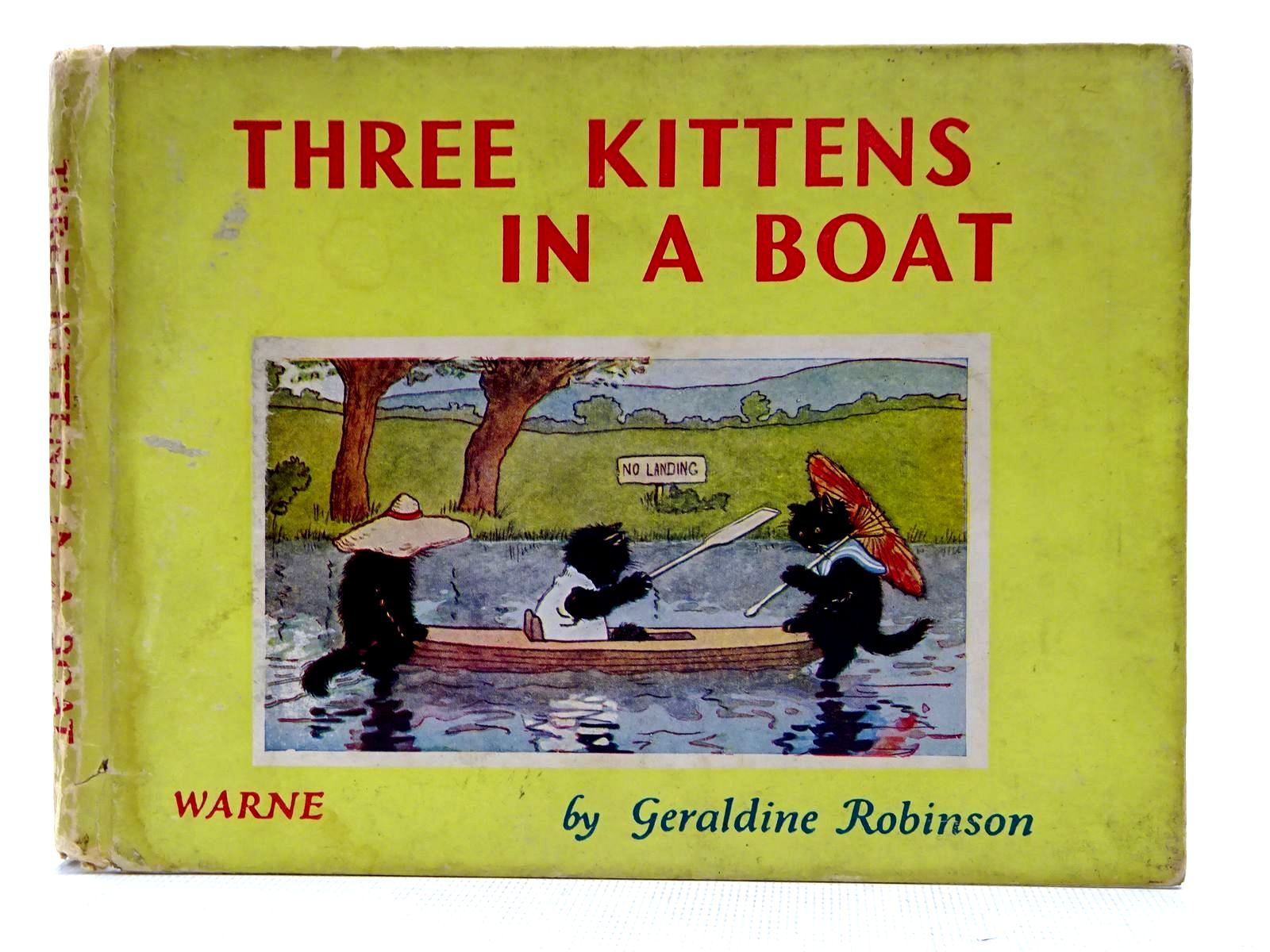 Photo of THREE KITTENS IN A BOAT written by Robinson, Geraldine illustrated by Robinson, Geraldine published by Frederick Warne & Co Ltd. (STOCK CODE: 2128509)  for sale by Stella & Rose's Books