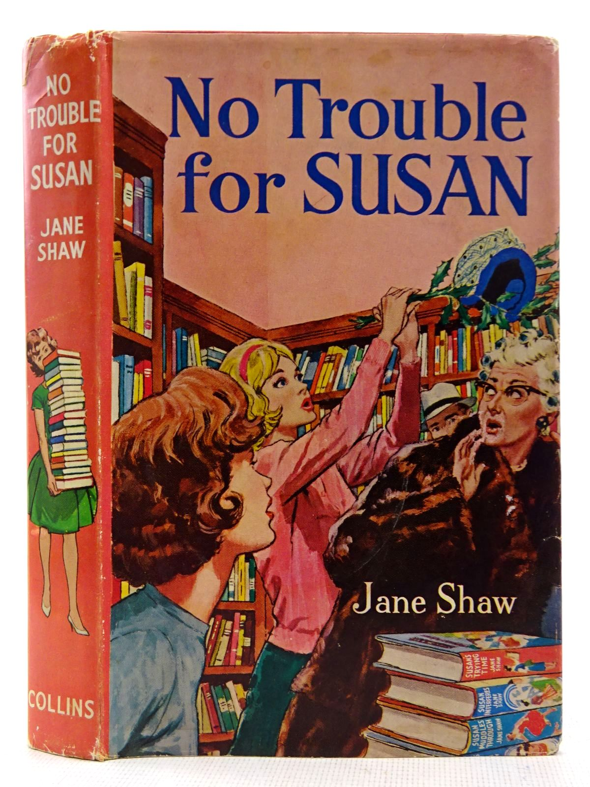 Photo of NO TROUBLE FOR SUSAN written by Shaw, Jane illustrated by Branton, R.A. published by Collins (STOCK CODE: 2128510)  for sale by Stella & Rose's Books