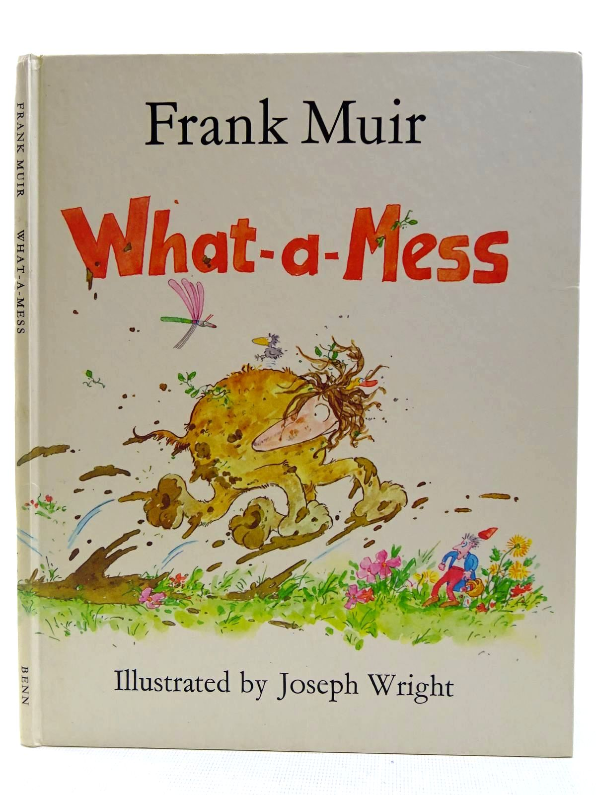 Photo of WHAT-A-MESS written by Muir, Frank illustrated by Wright, Joseph published by Ernest Benn Limited (STOCK CODE: 2128537)  for sale by Stella & Rose's Books
