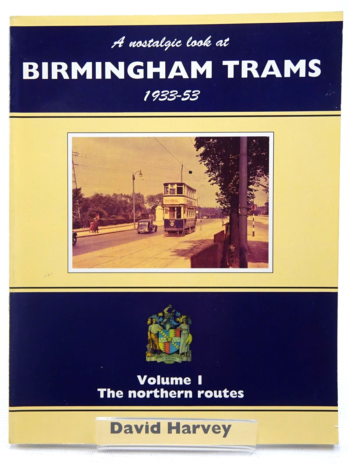 Photo of A NOSTALGIC LOOK AT BIRMINGHAM TRAMS 1933-53 VOLUME 1- Stock Number: 2128548