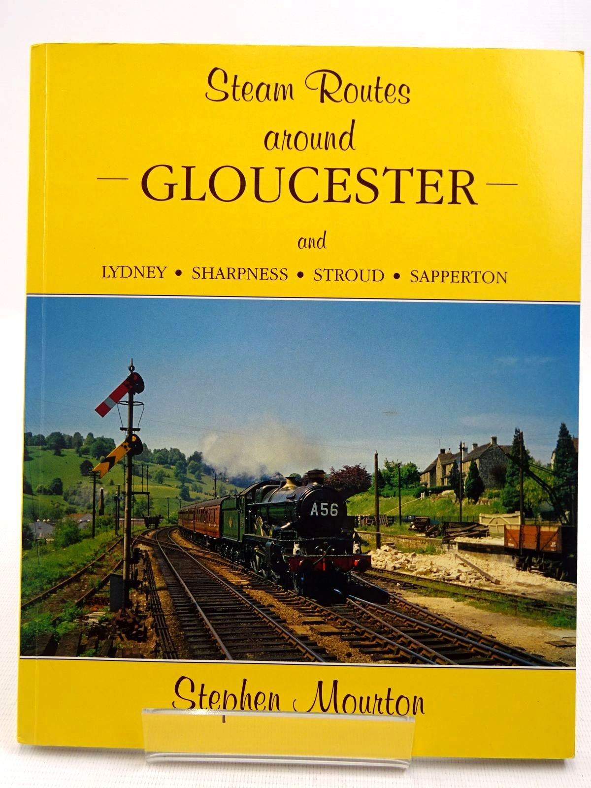 Photo of STEAM ROUTES AROUND GLOUCESTER written by Mourton, Stephen published by Runpast Publishing (STOCK CODE: 2128557)  for sale by Stella & Rose's Books