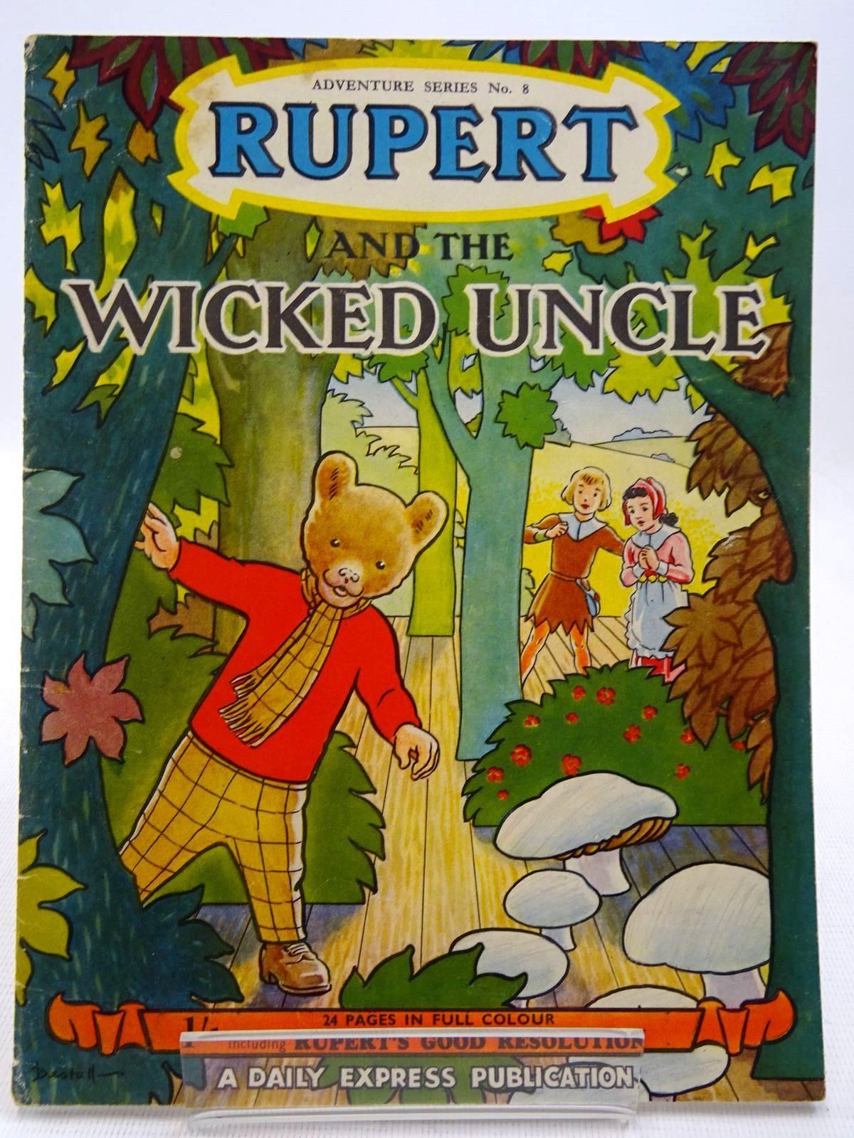 Photo of RUPERT ADVENTURE SERIES No. 8 - RUPERT AND THE WICKED UNCLE written by Bestall, Alfred illustrated by Bestall, Alfred published by Daily Express (STOCK CODE: 2128601)  for sale by Stella & Rose's Books