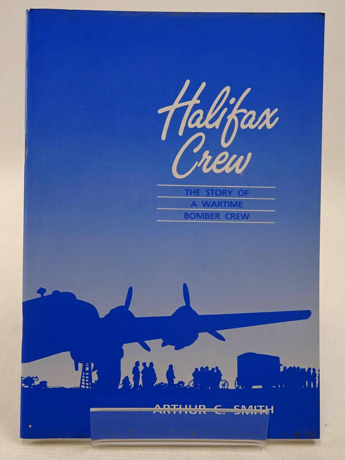 Photo of HALIFAX CREW: THE STORY OF A WARTIME BOMBER CREW written by Smith, Arthur C. published by Yorkshire Air Museum (STOCK CODE: 2128630)  for sale by Stella & Rose's Books