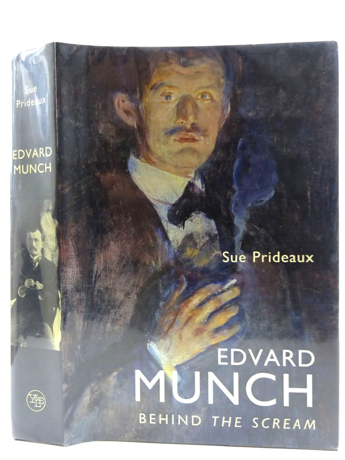 Photo of EDVARD MUNCH BEHIND THE SCREAM written by Prideaux, Sue illustrated by Munch, Edvard published by Yale University Press (STOCK CODE: 2128659)  for sale by Stella & Rose's Books