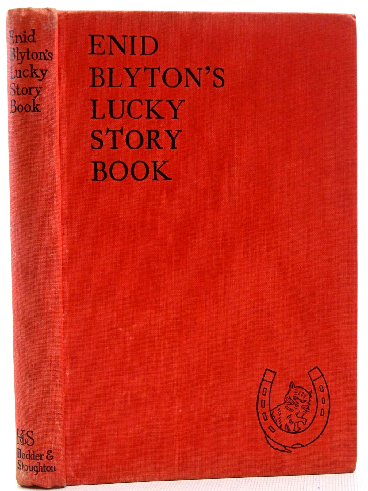 Photo of ENID BLYTON'S LUCKY STORY BOOK written by Blyton, Enid illustrated by Soper, Eileen published by Hodder & Stoughton (STOCK CODE: 2128667)  for sale by Stella & Rose's Books