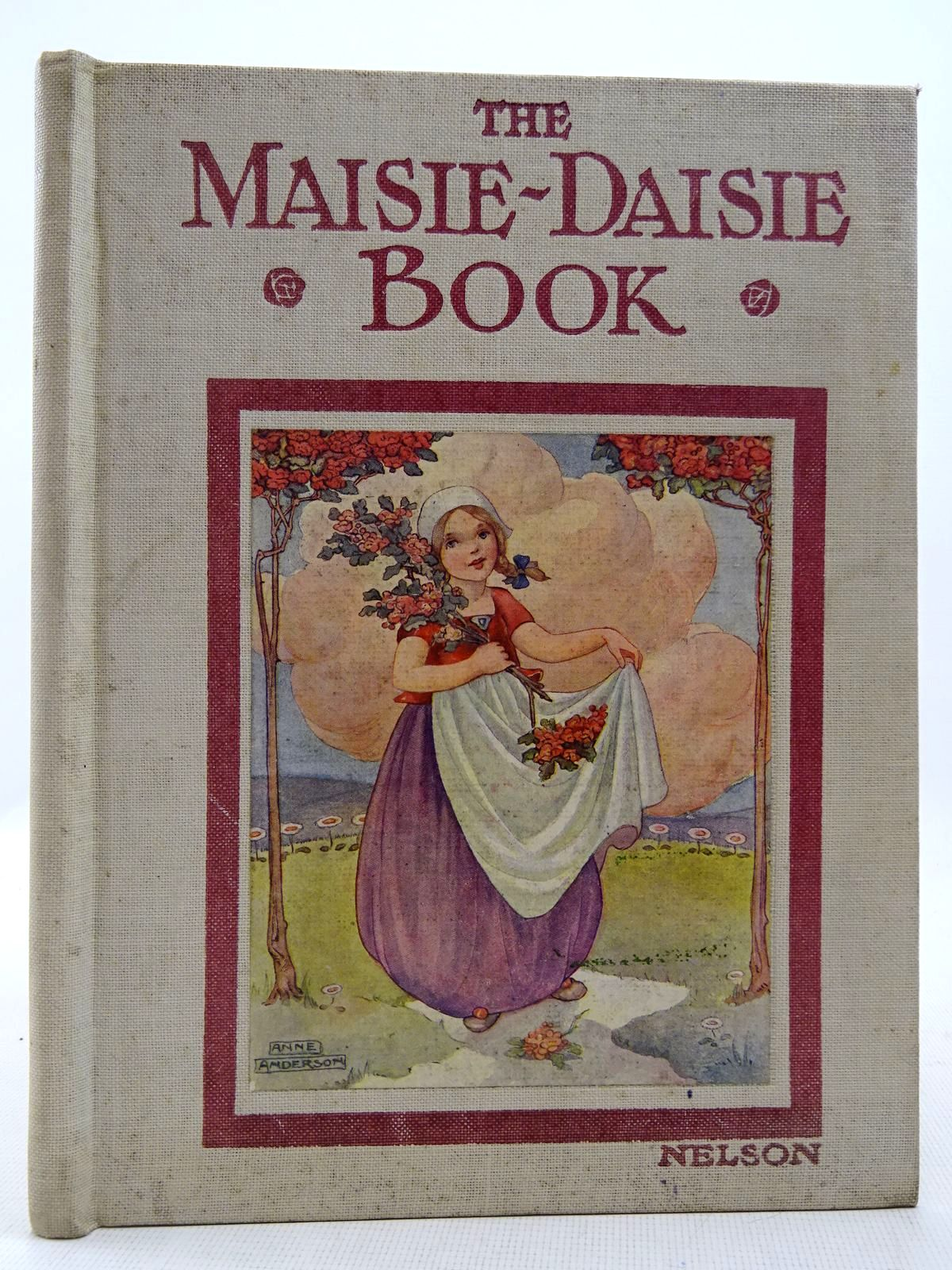 Photo of THE MAISIE-DAISIE BOOK illustrated by Anderson, Anne published by Thomas Nelson & Sons (STOCK CODE: 2128676)  for sale by Stella & Rose's Books