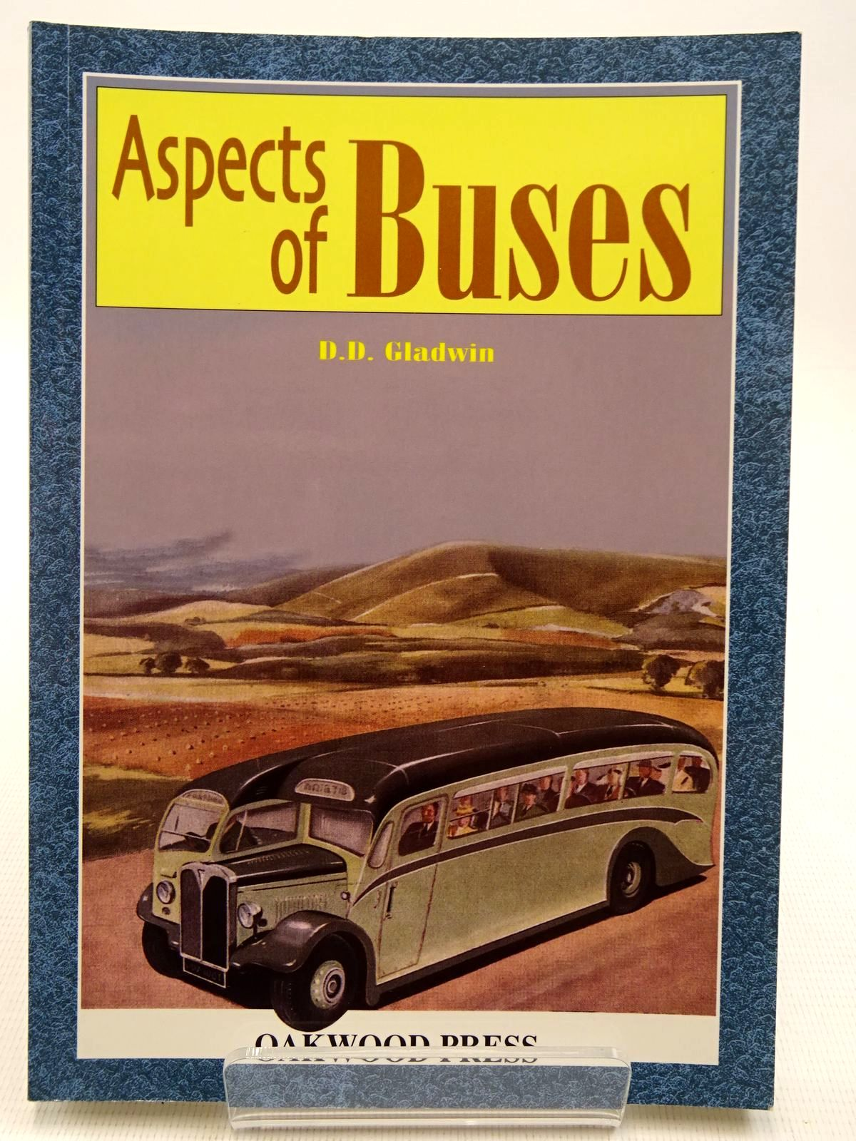 Photo of ASPECTS OF BUSES written by Gladwin, David D. published by The Oakwood Press (STOCK CODE: 2128717)  for sale by Stella & Rose's Books