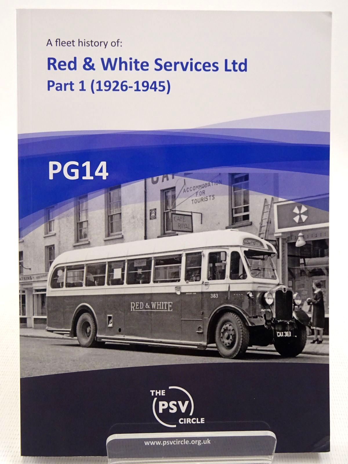 Photo of A FLEET HISTORY OF RED & WHITE SERVICES LTD AND ITS PREDECESSOR GLOUCESTERSHIRE TRANSPORT LTD PART 1: 1926 TO 1945 published by The PSV Circle (STOCK CODE: 2128719)  for sale by Stella & Rose's Books