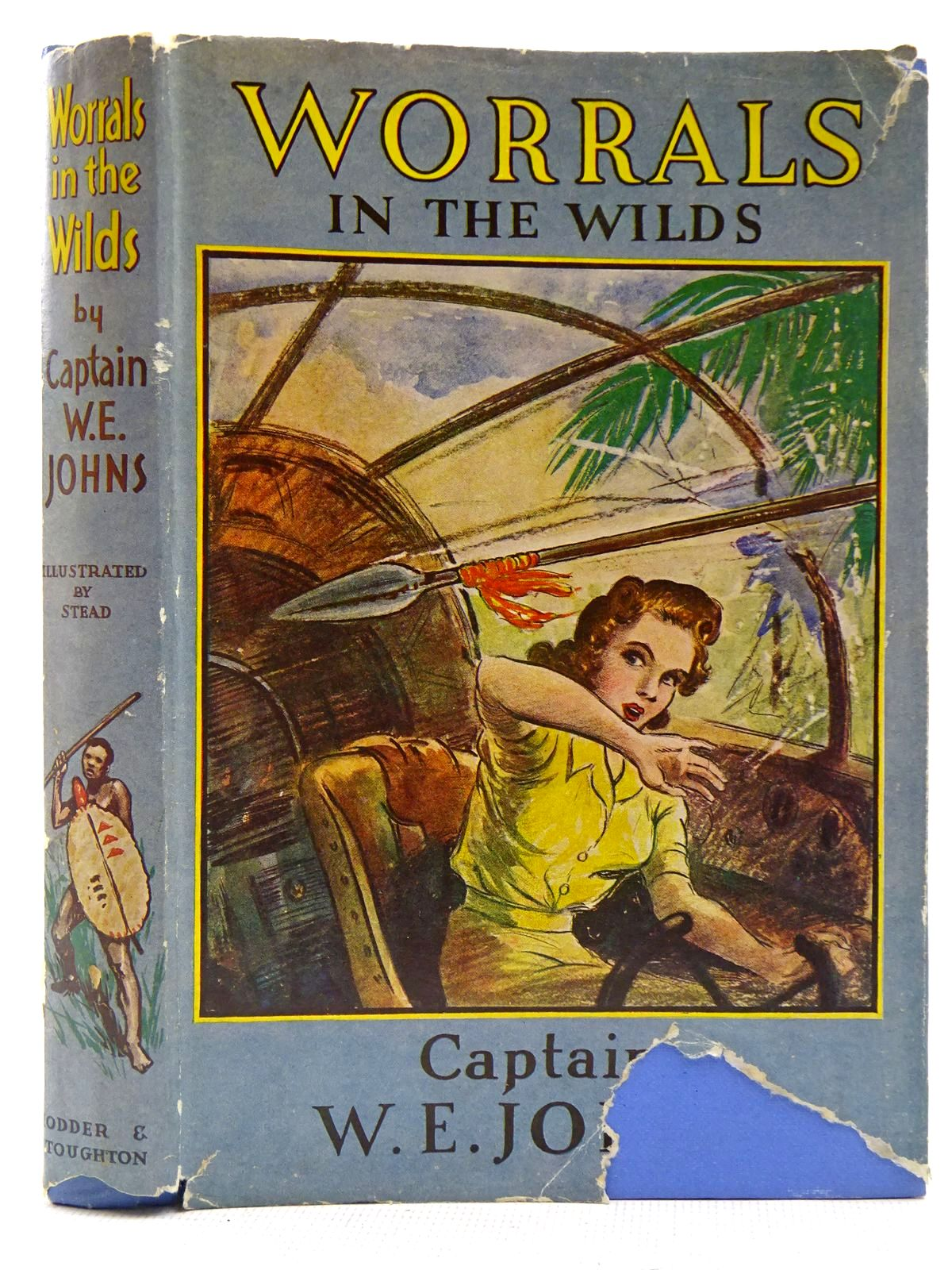 Photo of WORRALS IN THE WILDS written by Johns, W.E. illustrated by Stead,  published by Hodder & Stoughton (STOCK CODE: 2128726)  for sale by Stella & Rose's Books