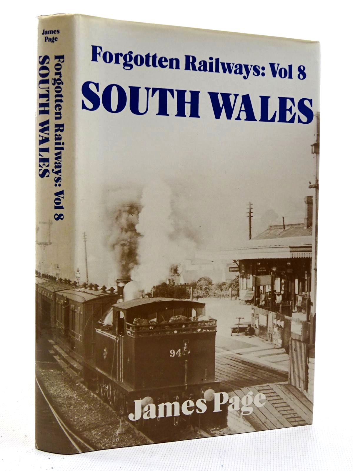 Photo of FORGOTTEN RAILWAYS VOLUME 8 SOUTH WALES written by Page, James published by David St John Thomas, David & Charles (STOCK CODE: 2128784)  for sale by Stella & Rose's Books