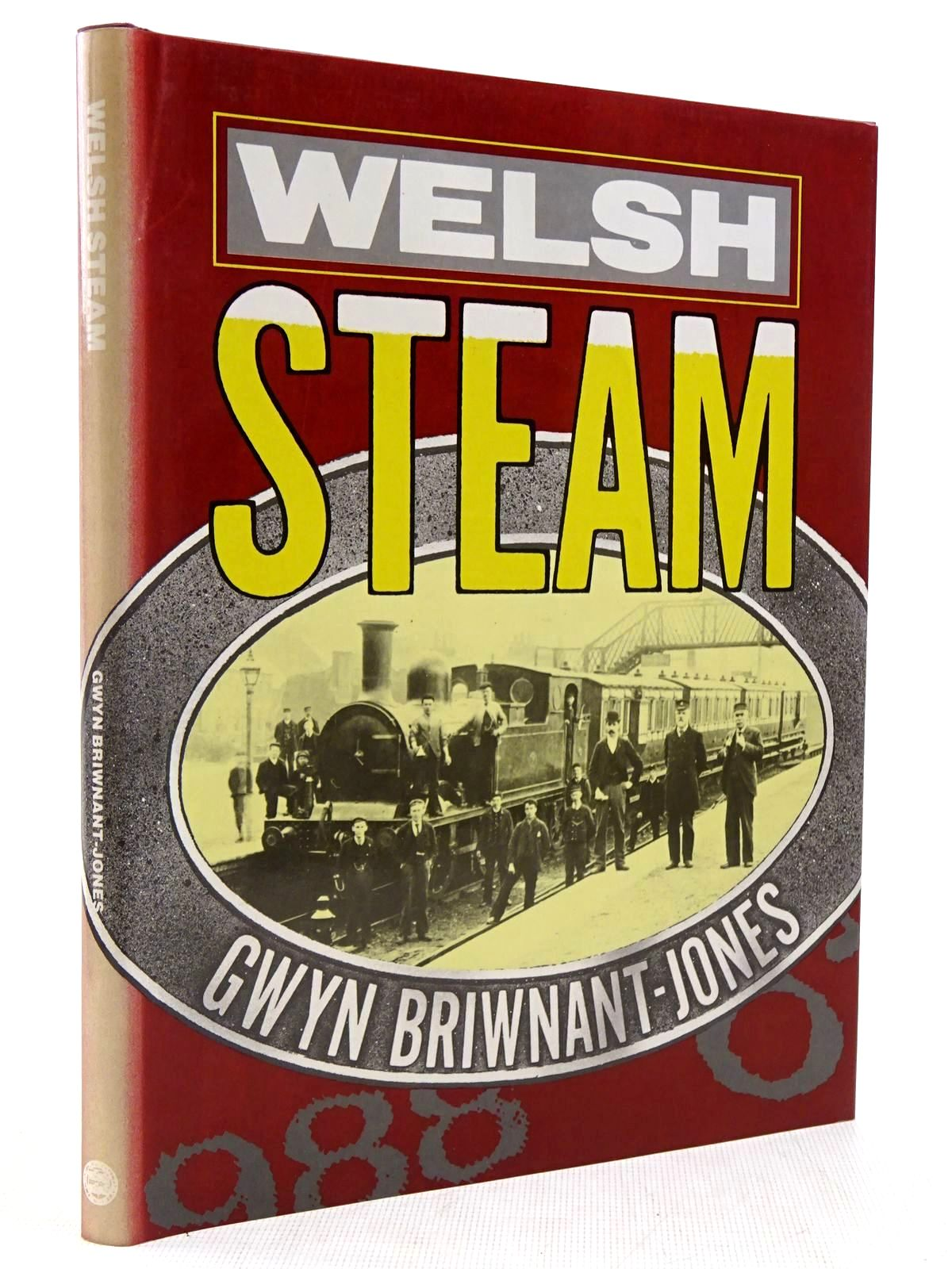 Photo of WELSH STEAM written by Briwnant-Jones, Gwyn published by University of Wales (STOCK CODE: 2128791)  for sale by Stella & Rose's Books